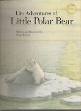 The Adventures of Little Polar Bear Hans de Beer HC 2006