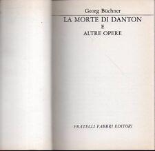 Mu7 La more di Danton e altre opere Georg Buchner Fabbri 1968