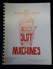 INTRODUCTION TO BALLY SLOT MACHINES MANUAL 6000 ORIGINAL