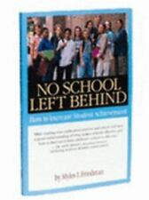 No School Left Behind: How To Increase Student Achievement-ExLibrary