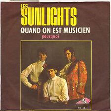 """LES SUNLIGHTS """"QUAND ON EST MUSICIEN"""" SP AZ SG 44"""