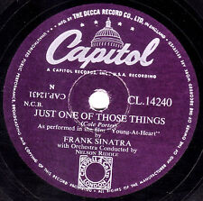 CLASSIC FRANK SINATRA 78  JUST ONE OF THOSE THINGS / YOU MY LOVE  CL 14240 V+/E-