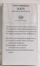 Tony Harrison VUOTI Poesia Einaudi Nuovo sigillato