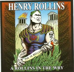 Henry Rollins - A Rollins In The Wry (CD 2001)