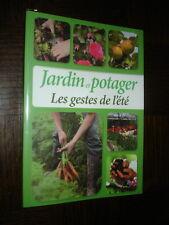 JARDIN ET POTAGER - Les gestes de l'été - 2012 - Jardinage