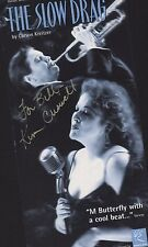 KIm Criswell. . Hand Signed Flyer. The Slow Drag.  K5.29