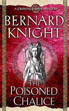 The Poisoned Chalice by Bernard Knight (Paperback, 2004)