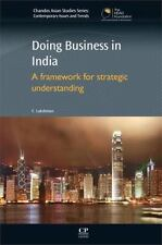 Chandos Asian Studies: Doing Business in India : A Framework for Strategic...