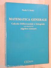 MATEMATICA GENERALE Calcolo Differenziale e Integrali Paolo V Dolci CEDAM di e