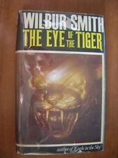Wilbur Smith The Eye of The Tiger 1st ed UK