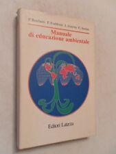 MANUALE DI EDUCAZIONE AMBIENTALE - BONFANTI FRABBONI GUERRA SORLINI-  LATERZA