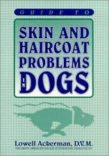 Guide to Skin and Haircoat Problems in Dogs