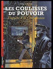 COULISSES DU POUVOIR  ( LES ) T 5   ENQUETE DE LA COMMISSION     DELITTE    EO
