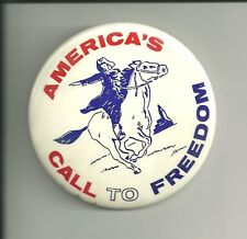"""3 3/8"""" BICENTENIAL PIN / BUTTON """"AMERICA'S CALL TO FREEDOM"""""""
