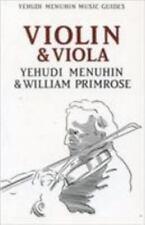 Yehudi Menuhin Music Guides: Violin and Viola by Yehudi Menuhin and William Pri…