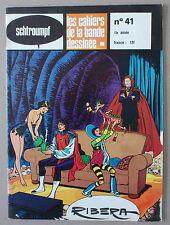 SCHTROUMPF   LES CAHIERS DE LA BANDE DESSINÉE n°41  ***   RIBERA    ***  1979