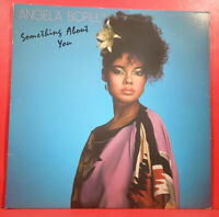 ANGELA BOFILL SOMETHING ABOUT YOU LP 1981 ORIGINAL GREAT CONDITION! VG++/VG+!!
