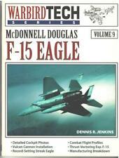 Warbird Tech Series Vol #9: McDonnell Douglas F-15 EAGLE by Dennis Jenkins