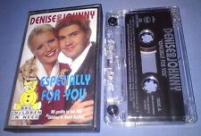 DENISE AND JOHNNY ESPECIALLY FOR YOU cassette tape single
