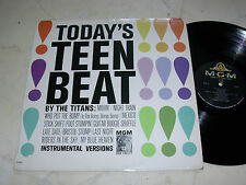 THE TITANS Today´s Teen Beet *US ORIGINAL INSTRUMENTAL LP MGM 60s*