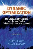 Dynamic Optimization, Seco by Kamien, Morton I. Schwartz, Nancy L. (Paperback bo