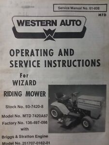 Wizard Western Auto 93-7420-8 (MTD 7420A67) Lawn Tractor Owner & Parts Manual 10