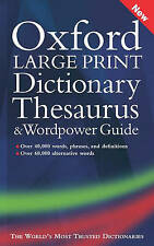 Oxford Large Print Dictionary, Thesaurus, and Wordpower Guide by Oxford University Press, USA (Hardback, 2006)