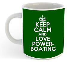 Keep Calm And Love powerboating Becher - grün