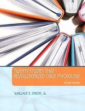 Twenty Studies That Revolutionized Child Psychology 2nd Edition
