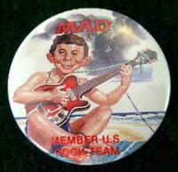 "MAD MAGAZINE ""MEMBER U.S. ROCK TEAM"" Pinback Button 1987"
