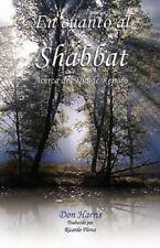En Cuanto Al Shabbat by Don C. Harris (2011, Paperback)