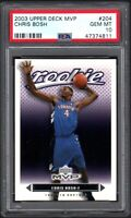 2003 Upper Deck MVP #204 CHRIS BOSH RC Toronto Raptors PSA 10 GEM MINT