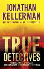 True Detectives by Jonathan Kellerman BRAND NEW BOOK (Paperback, 2009)