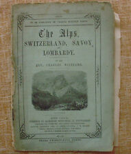 The Alps Switzerland Savoy & Lombardy, Charles Williams, Part II, Incomplete