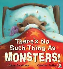 THERE'S NO SUCH THING AS MONSTERS! by Steve Smallman  *BRAND NEW BOOK*