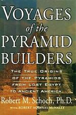 """Voyages of the Pyramid Builders"" Giza Maya Inca Toltec Aztec Celts Mississippi"