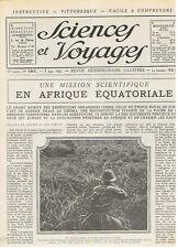 SCIENCES ET VOYAGES 1923 MISSION EN AFRIQUE CUBA TSF GROENLAND BOUILLEURS DE CRU