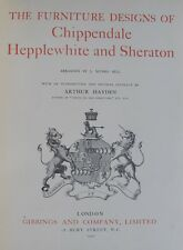 1910 Furniture Designs Of Chippendale, Hepplewhite and Sheraton