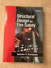 Structural Design for Fire Safety by Andrew H. Buchanan (2001, Paperback)