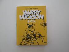 HARRY MICKSON ET CO EO2016 TBE/TTBE EDITION ORIGINALE DD1