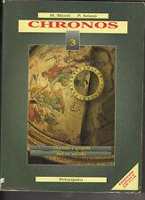 CHRONOS 3 -M. MAZZI  P. ANZIANI   -PRINCIPATO  - 1997 - M