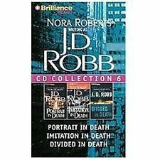 J.D. Robb CD Collection 6: Portrait in Death, Imitation in Death, Divided in Dea