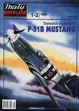 Maly Modelarz 1-2/03 US-amerikanisches Jagdflugzeug P-51 B Mustang     1:33