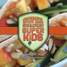 Super Snacks for Super Kids