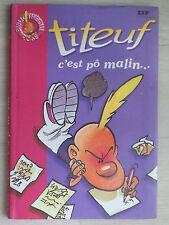 Titeuf T.4 ; C'est Po Malin - Zep ; Shirley Anguerrand bibliothèque rose