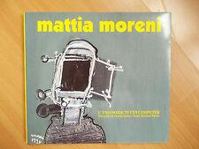 MATTIA MORENI - L'UMANOIDE TUTTO COMPUTER - Testo Critico Claudio Spadoni (ri)