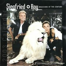 Siegfried & Roy Magicians of the Century Calendar High Gloss 2003 Friendship Vtg