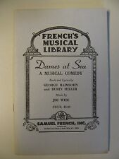 DAMES AT SEA  A Musical Comedy by George Haimsohn & Robin Miller Play Paperback