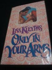 msm LISA KLEYPAS - ONLY IN YOUR ARMS   rare