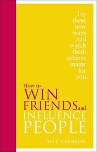 How to Win Friends and Influence People: Special Edition by Dale Carnegie (Engli